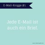 Jede E-Mail ist auch ein Brief.