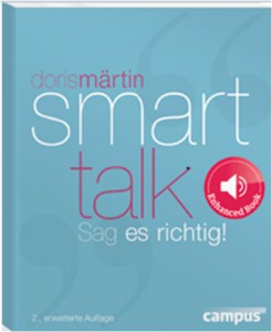 Doris Märtin. Smart Talk. Sag es richtig!