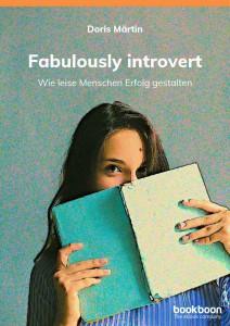 Doris Märtin. Fabulously Introvert. Bookboon 2019